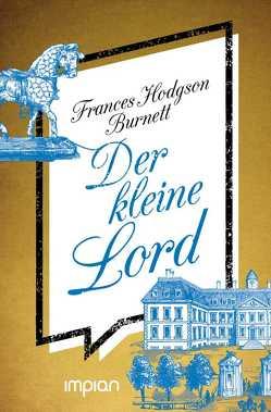 Der kleine Lord von Hodgson Burnett,  Frances