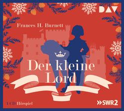 Der kleine Lord von Burnett,  Frances H, Elstner,  Frank, Schönhals,  Albrecht, u.v.a., von Kaulla,  Thekla und Guido