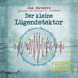 Der kleine Lügendetektor – Die Körpersprache des Datings von Navarro,  Joe