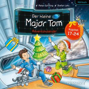 Der kleine Major Tom. Adventskalender:17.-24. Dezember von Flessner,  Bernd, Lohr,  Stefan, Lontzek,  Peter, Schilling,  Peter