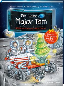 Der kleine Major Tom. Adventskalenderbuch. Weihnachten auf dem Mond von Flessner,  Bernd, Lohr,  Stefan, Schilling,  Peter