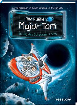 Der kleine Major Tom Band 10. Im Sog des schwarzen Lochs von Flessner,  Bernd, Lohr,  Stefan, Tessloff Verlag
