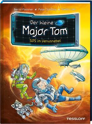 Der kleine Major Tom. Band 15: SOS im Venusnebel von Flessner,  Bernd, Lohr,  Stefan, Schilling,  Peter