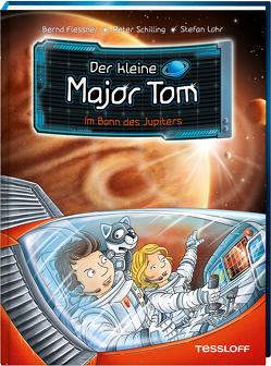 Der kleine Major Tom. Band 9: Im Bann des Jupiters von Flessner,  Bernd, Lohr,  Stefan, Schilling,  Peter, Tessloff Verlag