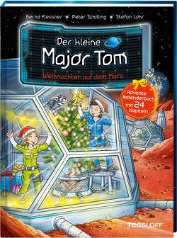 Der kleine Major Tom. Weihnachten auf dem Mars von Flessner,  Bernd, Lohr,  Stefan, Schilling,  Peter