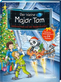 Der kleine Major Tom. Weihnachten auf der Bodenstation. Adventskalenderbuch mit 24 Kapiteln von Flessner,  Bernd, Lohr,  Stefan, Schilling,  Peter