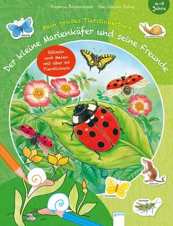 Der kleine Marienkäfer und seine Freunde von Beurenmeister,  Corina, Döring,  Hans Günther, Reichenstetter,  Friederun