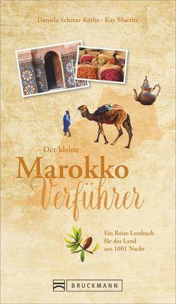 Der kleine Marokko-Verführer von Maeritz,  Kay, Schetar-Köthe,  Daniela