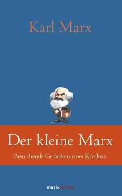Der kleine Marx von Kern,  Bruno, Marx,  Karl