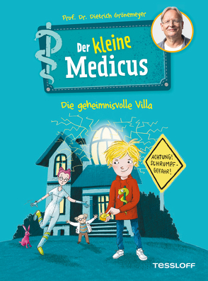 Der kleine Medicus. Band 1: Die geheimnisvolle Villa von Flessner,  Bernd, Grönemeyer,  Prof. Dr. Dietrich
