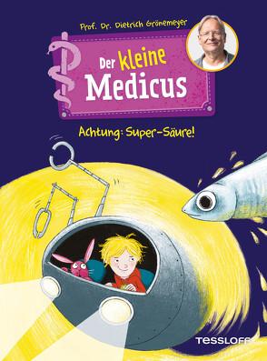 Der kleine Medicus. Band 2: Nano taucht ab von Flessner,  Bernd, Grönemeyer,  Prof. Dr. Dietrich