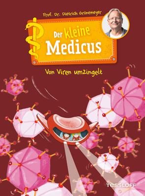 Der kleine Medicus. Band 3: Von Viren umzingelt von Flessner,  Bernd, Grönemeyer,  Prof. Dr. Dietrich