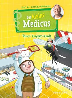 Der kleine Medicus Band 5. Tatort Burger-Bude von Grönemeyer,  Dietrich