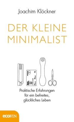 Der kleine Minimalist von Klöckner,  Joachim