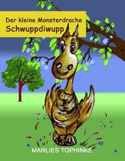 Der kleine Monsterdrache Schwuppdiwupp von kukmedien.de, Tophinke,  Marlies