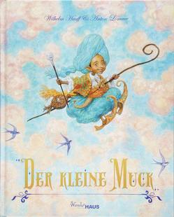 Der Kleine Muck von Hauff,  Wilhelm, Lomaev,  Anton