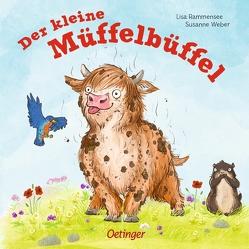 Der kleine Müffelbüffel von Rammensee,  Lisa, Weber,  Susanne