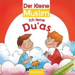 Der Kleine Muslim: Ich lerne meine Religion von Fİdan,  Ahmet Kasım
