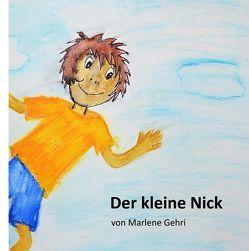 Der kleine Nick von Gehri,  Marlene