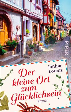 Der kleine Ort zum Glücklichsein von Lorenz,  Janina