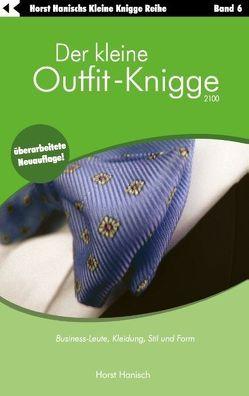Der kleine Outfit-Knigge 2100 von Hanisch,  Horst