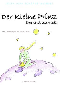 Der Kleine Prinz von Lerche,  Doris, Schäfer-Jasinski,  Jacek Joav