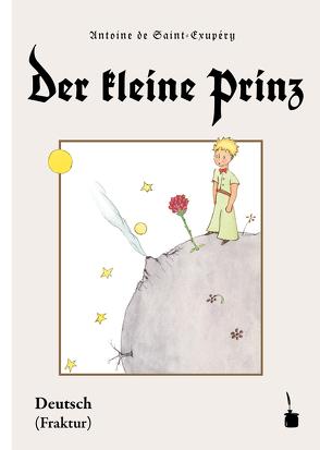 Der kleine Prinz von Saint-Exupéry,  Antoine de, Sauer,  Walter