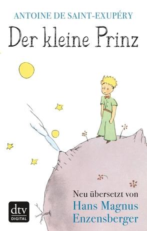 Der kleine Prinz von Enzensberger,  Hans Magnus, Saint-Exupéry,  Antoine de