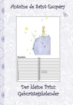 Der kleine Prinz – Geburtstagskalender von Potter,  Elizabeth M., Saint-Exupéry,  Antoine de
