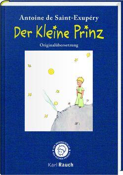 Der Kleine Prinz. In der Originalübersetzung von Saint-Exupéry,  Antoine