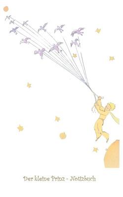 Der kleine Prinz – Notizbuch von Potter,  Elizabeth M., Saint-Exupéry,  Antoine de