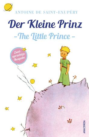 Der Kleine Prinz / The Little Prince (zweisprachige Ausgabe) von Herbert,  Marion, Saint-Exupéry,  Antoine de