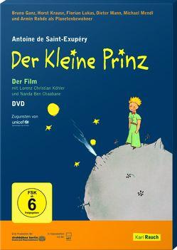 Der Kleine Prinz von Köhler,  Lorenz Christian, Saint-Exupéry,  Antoine de