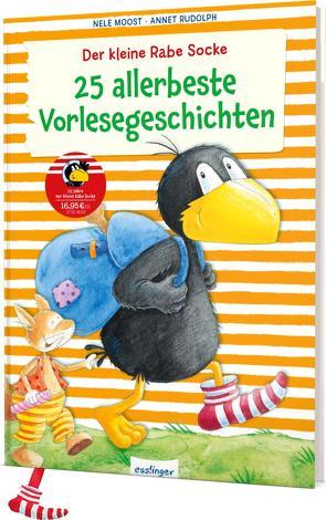 Der kleine Rabe Socke: 25 allerbeste Vorlesegeschichten von Moost,  Nele, Rudolph,  Annet