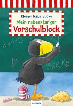 Der kleine Rabe Socke: Mein rabenstarker Vorschulblock von Rudolph,  Annet