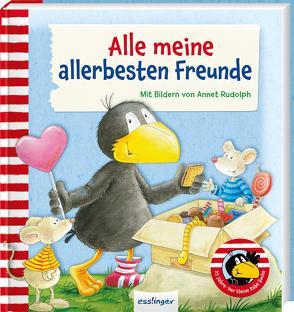 Der kleine Rabe Socke: Alle meine allerbesten Freunde von Rudolph,  Annet