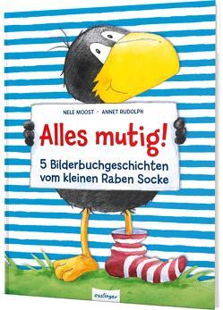 Der kleine Rabe Socke: Alles mutig! 5 Bilderbuchgeschichten vom kleinen Raben Socke von Moost,  Nele, Rudolph,  Annet