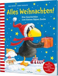 Der kleine Rabe Socke: Alles Weihnachten! von Moost,  Nele, Rudolph,  Annet