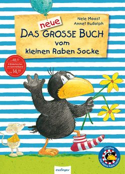 Der kleine Rabe Socke: Das neue große Buch vom kleinen Raben Socke – Jubiläums-Relaunch von Moost,  Nele, Rudolph,  Annet
