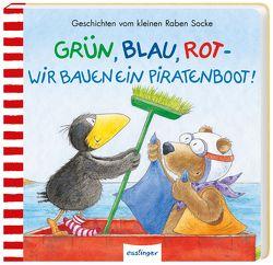 Der kleine Rabe Socke: Grün, Blau, Rot – wir bauen ein Piratenboot! von Moost,  Nele, Rudolph,  Annet