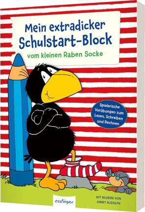 Der kleine Rabe Socke: Mein extradicker Schulstart-Block von Kühne-Zürn,  Dorothee, Moost,  Nele, Rudolph,  Annet