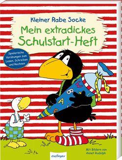Der kleine Rabe Socke: Mein extradickes Schulstart-Heft von Kühne-Zürn,  Dorothee, Moost,  Nele, Rudolph,  Annet, Schneider,  Steffen