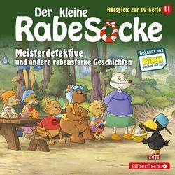 Der kleine Rabe Socke – Meisterdetektive und andere rabenstarke Geschichten von Diverse, Louis,  Hofmann, Thalbach,  Anna, Weis,  Peter