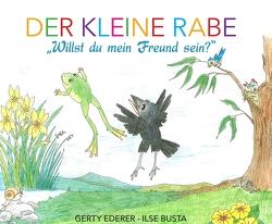 """Der kleine Rabe – """"Willst du mein Freund sein?"""" von Busta,  Ilse, Ederer,  Gerty"""
