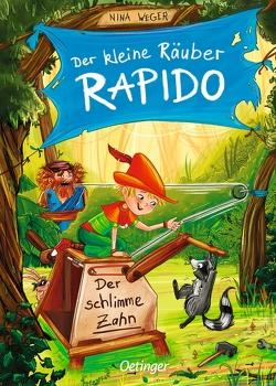 Der kleine Räuber Rapido 3. Der schlimme Zahn von Kühler,  Anna-Lena, Weger,  Nina