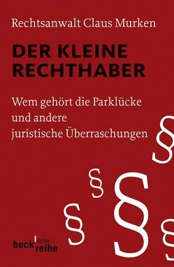Der kleine Rechthaber von Murken,  Claus