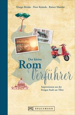 Der kleine Rom-Verführer von Brinke,  Margit, Kränzle,  Peter, Martini,  Rainer, Milovanovic,  Mirko