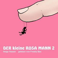 Der kleine rosa Mann 2 von Haaser,  Helge