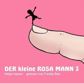 Der kleine rosa Mann 3 von Haaser,  Helge