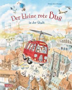Der kleine rote Bus – In der Stadt von Eisenburger,  Doris